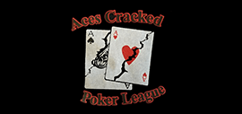 Aces Cracked Poker League