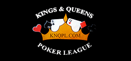 Kings and Queens Poker League